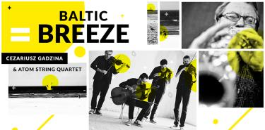 Baltic Breeze - Cezariusz Gadzina & Atom String Quartet