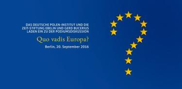 Quo vadis Europa? Podiumsdiskussion in Berlin